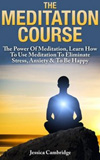 waptrick.com Meditation Course The Power Of Meditation Learn How To Use Meditation To Eliminate Stress