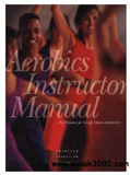 waptrick.com Aerobics Instructor Manual The Resource for Fitness Professionals 2nd Edition